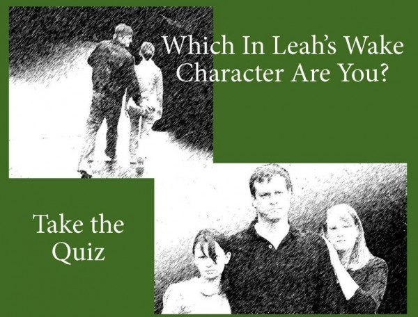 In Leah's Wake Character Quiz