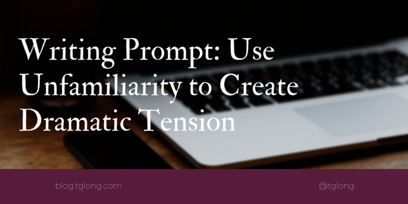 Writing Prompt: Dramatic Tension