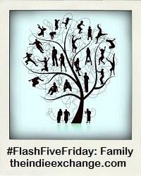 #FlashFiveFriday - Family