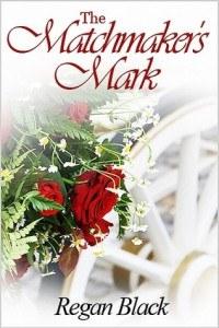 The Matchmaker's Mark - Regan Black