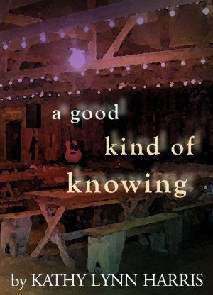 A Good Kind of Knowing - Kathy Lynn Harris