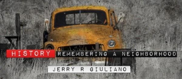 History: Remembering a Neighborhood