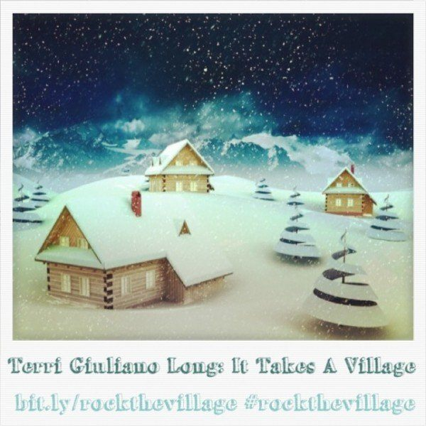 Terri Giuliano Long: It Takes A Village