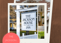 The Jackson House Inn: A Weekend of Harmony