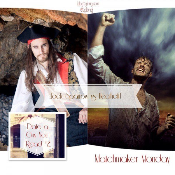 Matchmaker Monday: Jack Sparrow vs Heathcliff