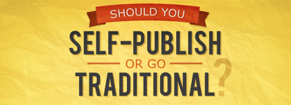 Self-Publish or Go Traditional