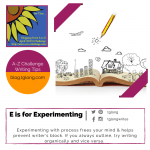 A to Z Challenge: E is for Experimenting