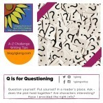 A-Z Challenge: Q is for Questioning