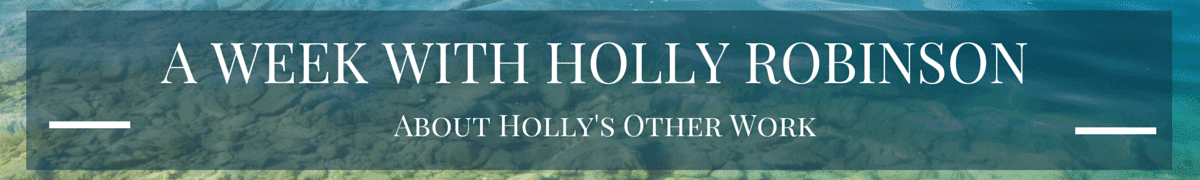 A Week with Holly Robinson: About Holly's Other Work