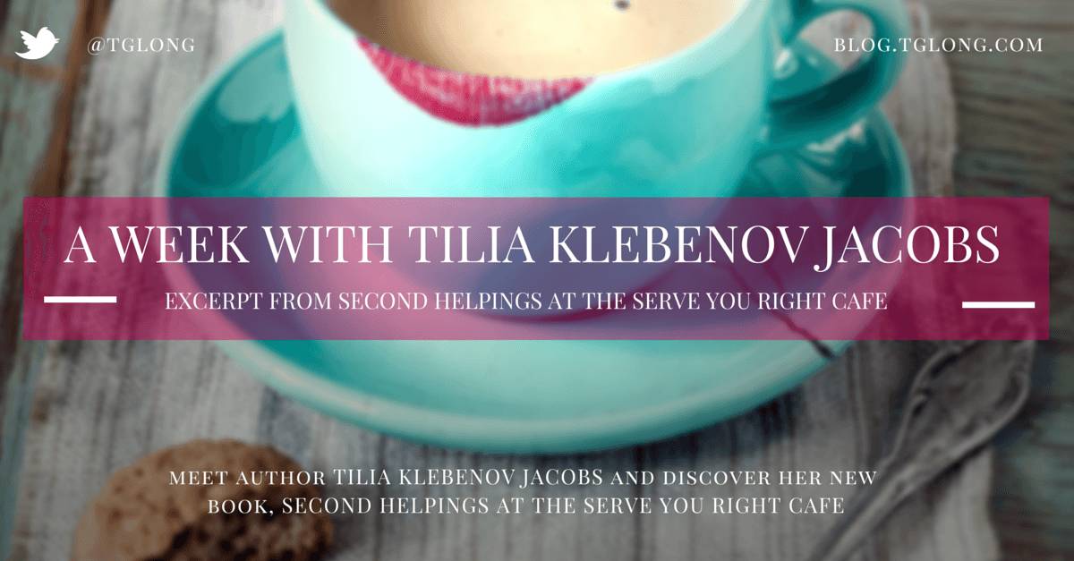 A Week with Tilia Klebenov Jacobs: Excerpt