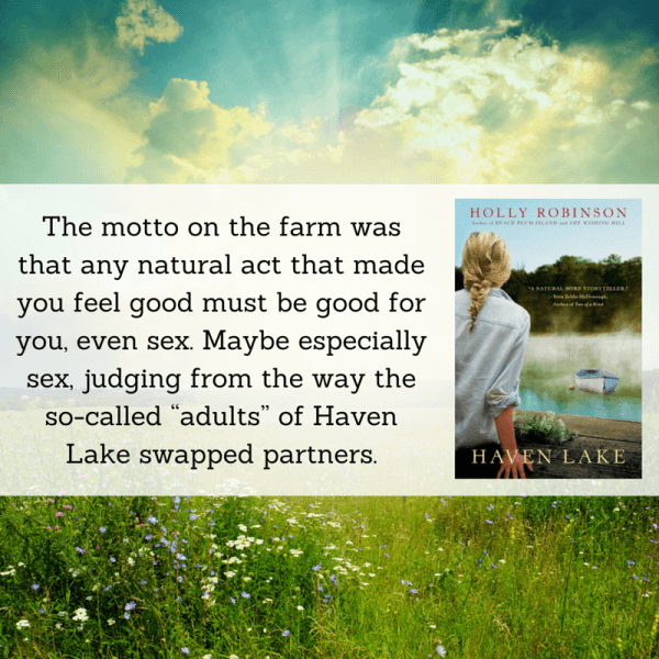 Haven Lake - Holly Robinson: Quote #5