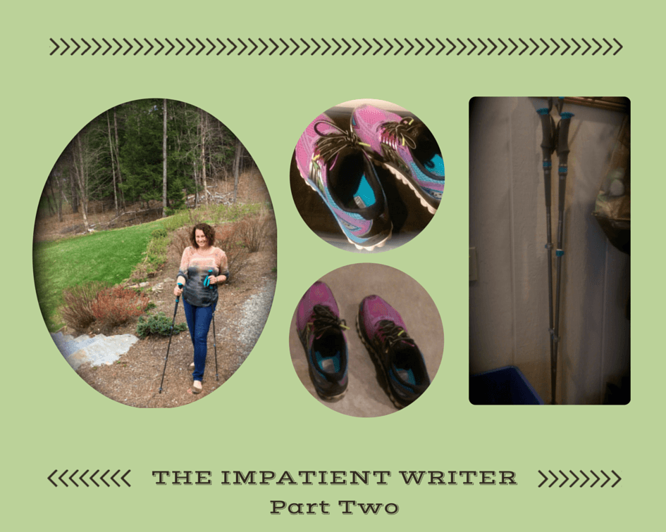 The Impatient Writer: Part Two