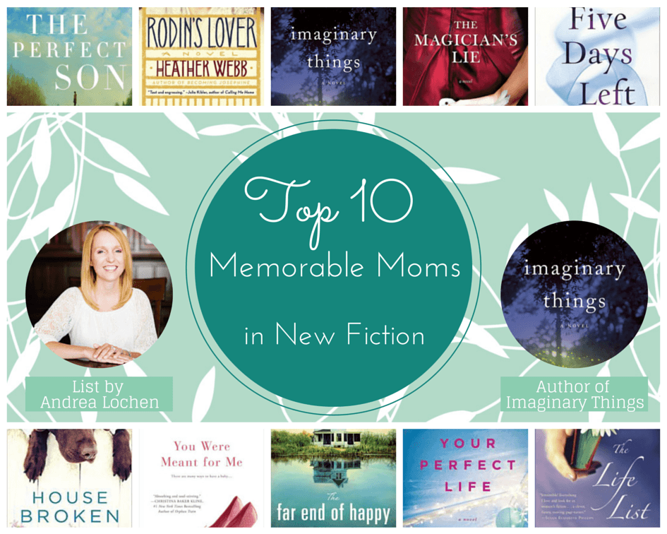 Top 10 Memorable Moms in New Fiction