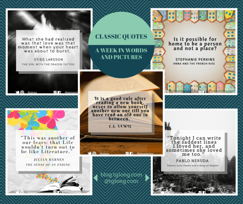 Classic Quotes 25 A Week In Words And Pictures Terri Giuliano Long