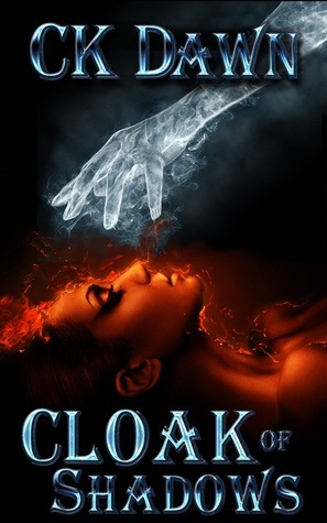 Cloak of Shadows - CK Dawn