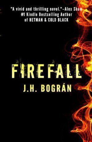 Firefall - J.H. Bográn