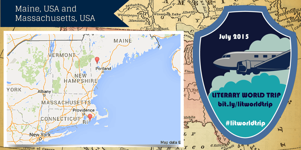 Literary World Trip: Maine, USA and Massachusetts, USA
