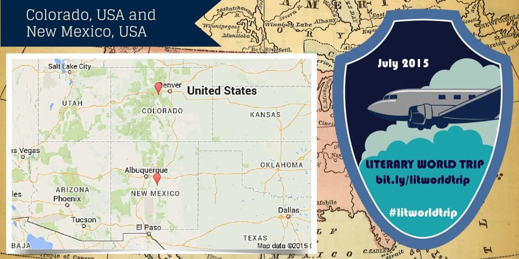 Literary World Trip stops: Colorado, USA and New Mexico, USA