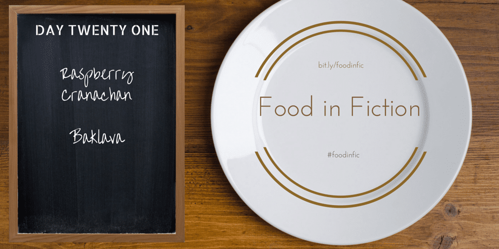 Food in Fiction: Day Twenty One