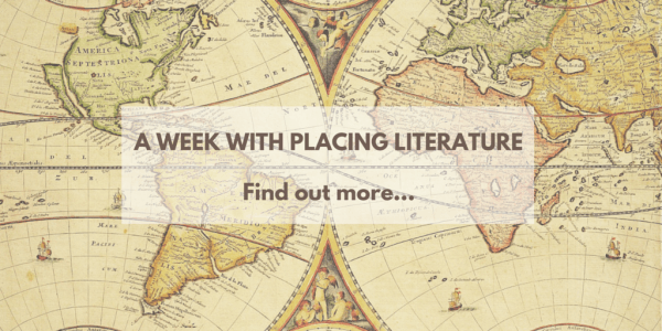 A Week with Placing Literature: Find Out More
