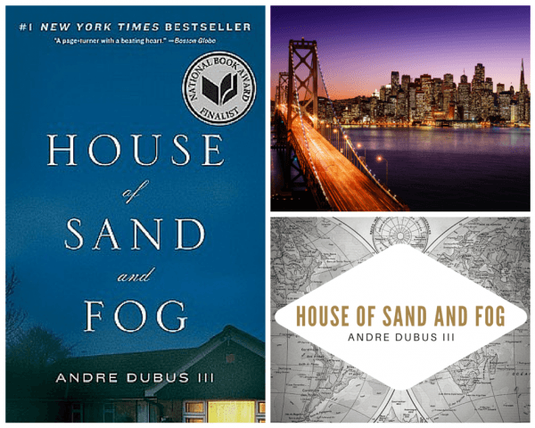 Placing Literature: House of Sand and Fog