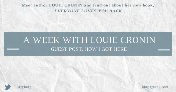 A Week with Louie Cronin