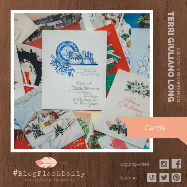 #BlogFlashDaily Creativity Prompt: Cards