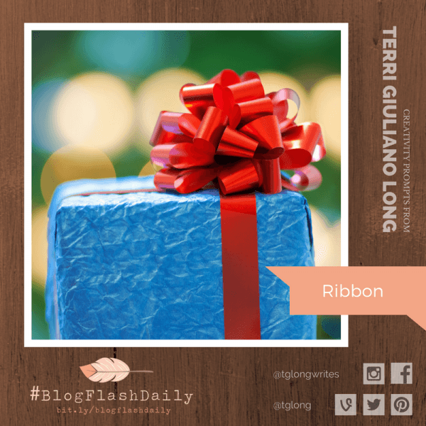 #BlogFlashDaily Creativity Prompt: Ribbon