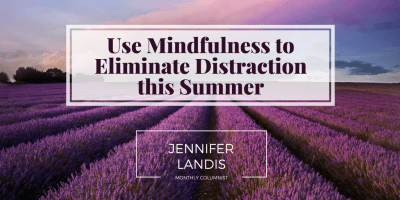 Using Mindfulness to Eliminate Distraction (3)