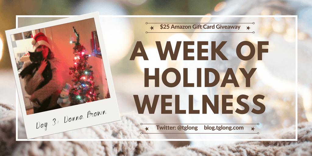 A Week of Holiday Wellness - Donna Brown