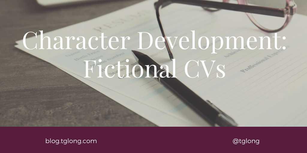 Character Development - Fictional CVs